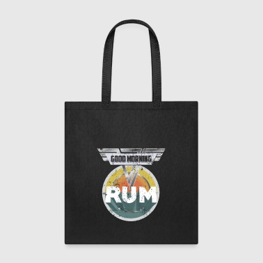 Funny Rum Drinking Shirt Good Morning Rum Shirt Drinks Well With Others Shirt - Tote Bag