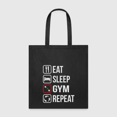 Eat Sleep Gym Repeat - Tote Bag
