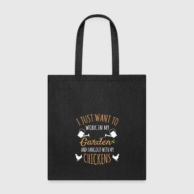 Chicken Gardening Gift Work Hangout Garden Chicken - Tote Bag