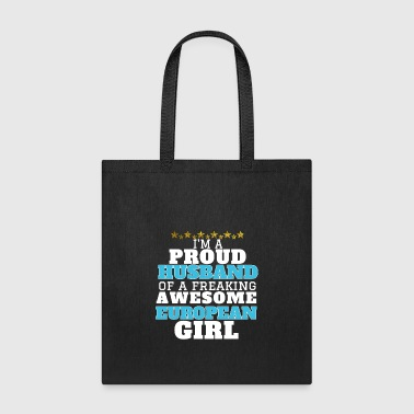 European Husband T shirt, Awesome European Girl - Tote Bag