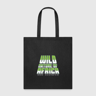 WILD NATURE OF AFRICA - Shirts & Gifts - Tote Bag