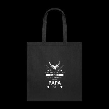 Call me Hunter Deer Hunt Father's Day Papa gift - Tote Bag