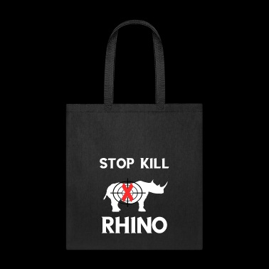 Stop Kill Rhino Protect Rhinoceros Souvenir Gifts - Tote Bag
