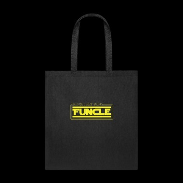 Look, I Am Your Funcle Funny Uncle Parody Awesome - Tote Bag