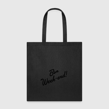 Bon Weekend - Tote Bag