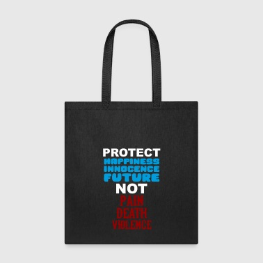 Protect Kids Not Guns March for Lives Shirt - Tote Bag