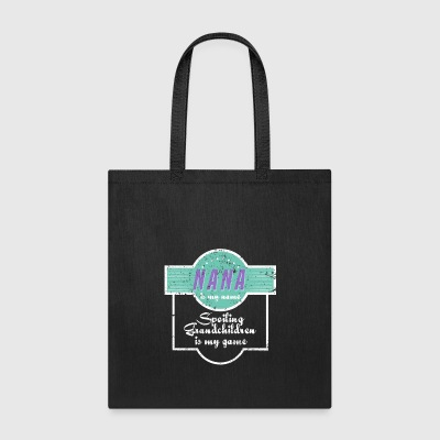 Nana Is My Name Grandma Grandmother - Tote Bag