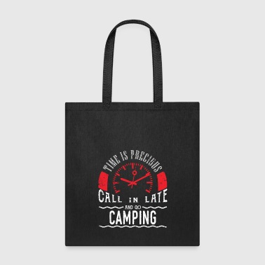 Go Camping Shirt RV National Parks Shirt Call In Late - Tote Bag