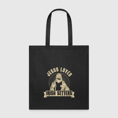 Jesus Loves Dogs Irish Setters Dog Lover Gift - Tote Bag