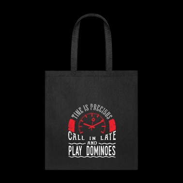 Play Dominoes Game Unique Shirt Gift Call In Late - Tote Bag