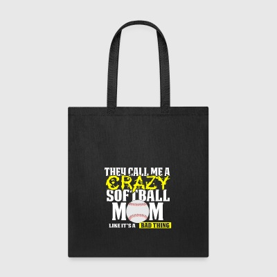 Funny Softball Mom T Shirt They call me crazy Yellow - Tote Bag