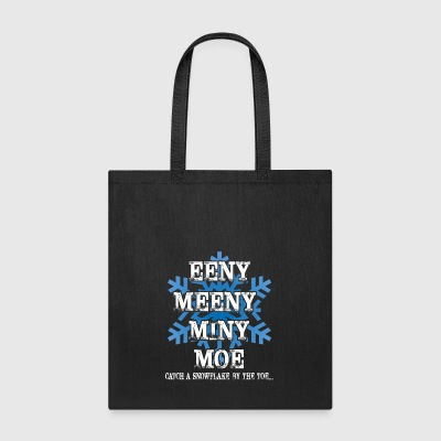 Funny Conservative Shirt Catch A Snowflake - Tote Bag