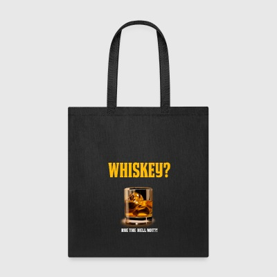 Funny Whiskey Lover Shirt Whiskey Gift Rye the Hell Not - Tote Bag
