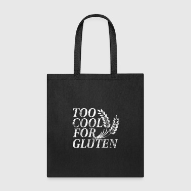 too cool for gluten - Tote Bag