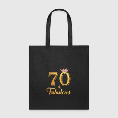 70 Fabulous Queen Shirt 70th Birthday Gifts - Tote Bag