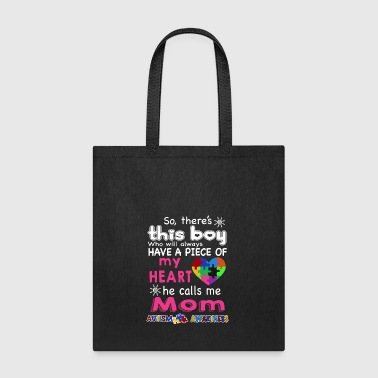 There's This boy He call me Mom Autism Awareness - Tote Bag