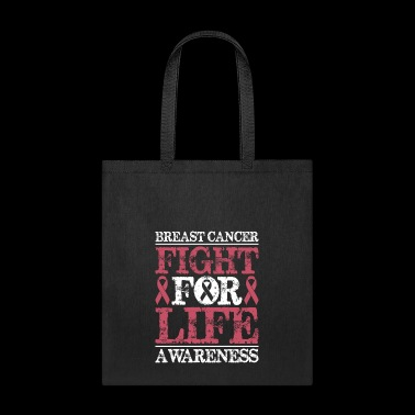 Breast Cancer Awareness Fight For Life - Tote Bag