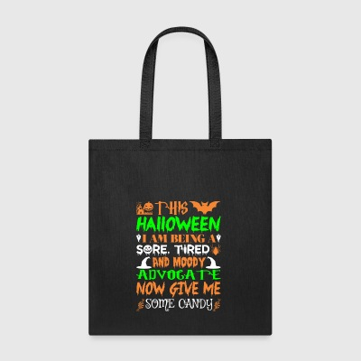 This Halloween Tired Moody Advocate Candy - Tote Bag