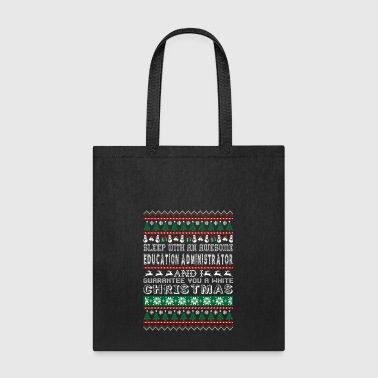 Sleep Awesome Education Administrator Christmas - Tote Bag