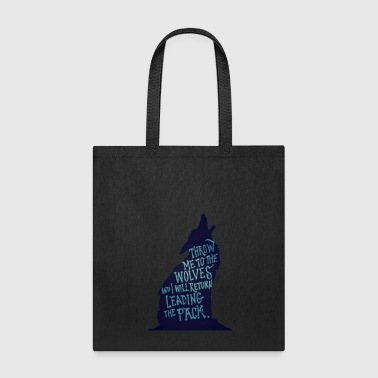Wolf Pack Quote - Tote Bag