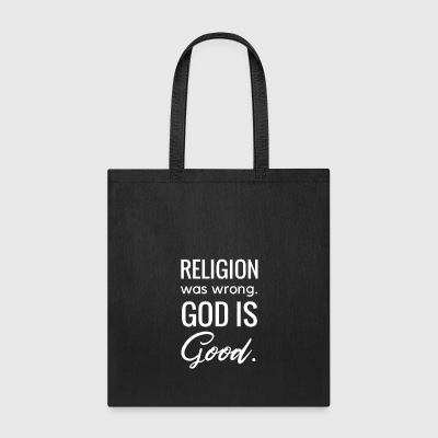 Religion Was Wrong - Tote Bag