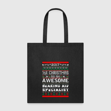 2017 1st Christmas Awesome Hearing Aid Specialist - Tote Bag