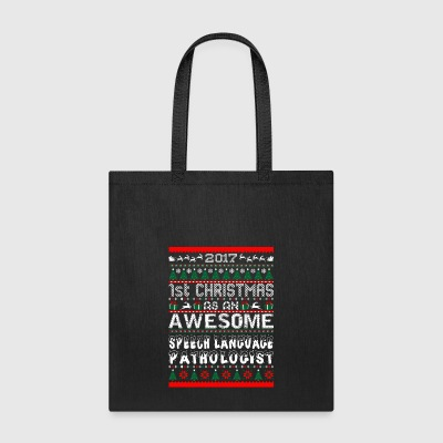 2017 1st Christmas Awesome Speech Lang Pathologist - Tote Bag
