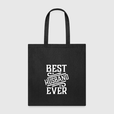 best husband ever - Tote Bag