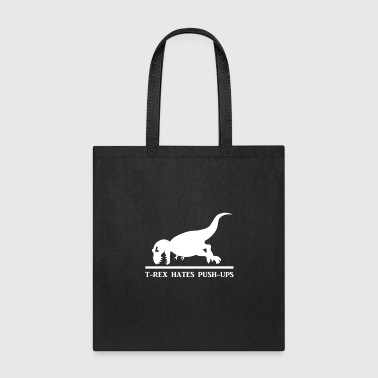T Rex Hates Pushups - Tote Bag