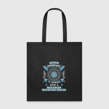 Never underestimate dog girl woman BAVARIAN MOUNTA - Tote Bag