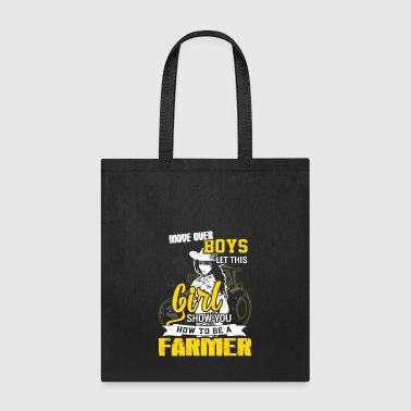 Move over boys Farmer T Shirts - Tote Bag