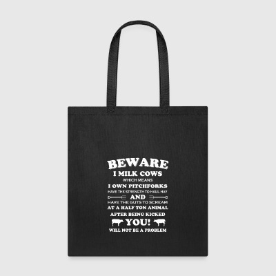 Beware i milk Cows Farmer T Shirts - Tote Bag