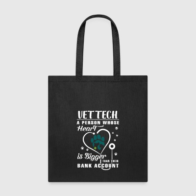 Vet Tech a person whose Heart - Tote Bag