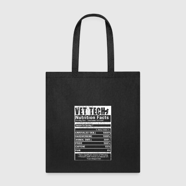 Vet Tech nutrition Facts - Tote Bag