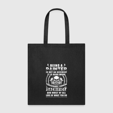 Being A Painter T Shirts - Tote Bag