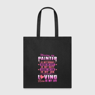 Painter Missing My Painter Is My Hobby - Tote Bag