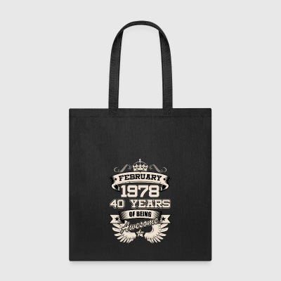February 1978 40 Years Birthday Present Love Idea - Tote Bag