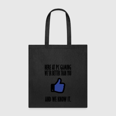 and we know it - Tote Bag