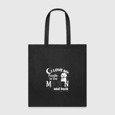 I love my Poodle - Tote Bag
