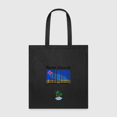 Aruba made me original - Tote Bag