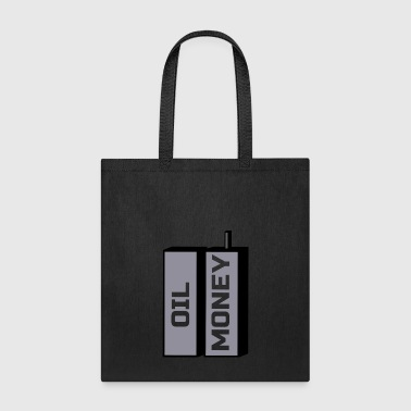 Oil Money - Tote Bag
