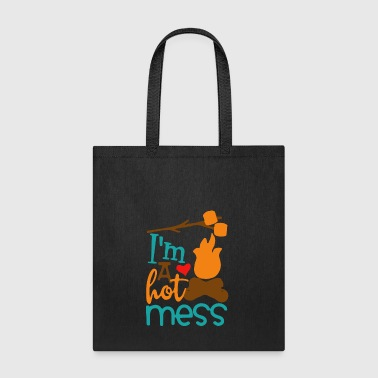 I m a hot mess - Tote Bag