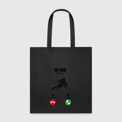 My skis are calling! gift - Tote Bag