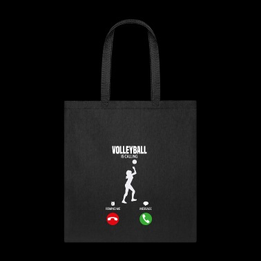 Volleyball is calling T-Shirt Gift - Tote Bag
