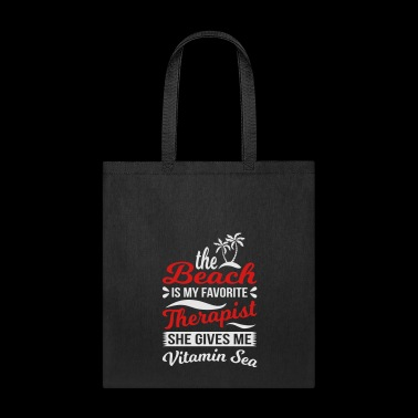 Beach Is Favorite Therapist - Tote Bag