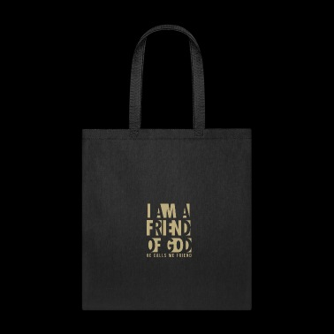 Christian,I am a friend of God - Tote Bag