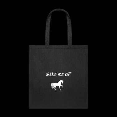 Wake Me Up Horse DJ Music Tee Shirt Gifts - Tote Bag