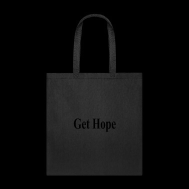Get hope - Tote Bag