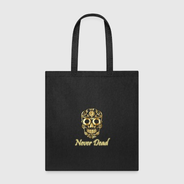 Golden skull Never Dead with artistic forms - Tote Bag
