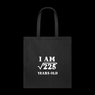 I Am Root 225 15 Years Old Tee Shirts Gifts - Tote Bag
